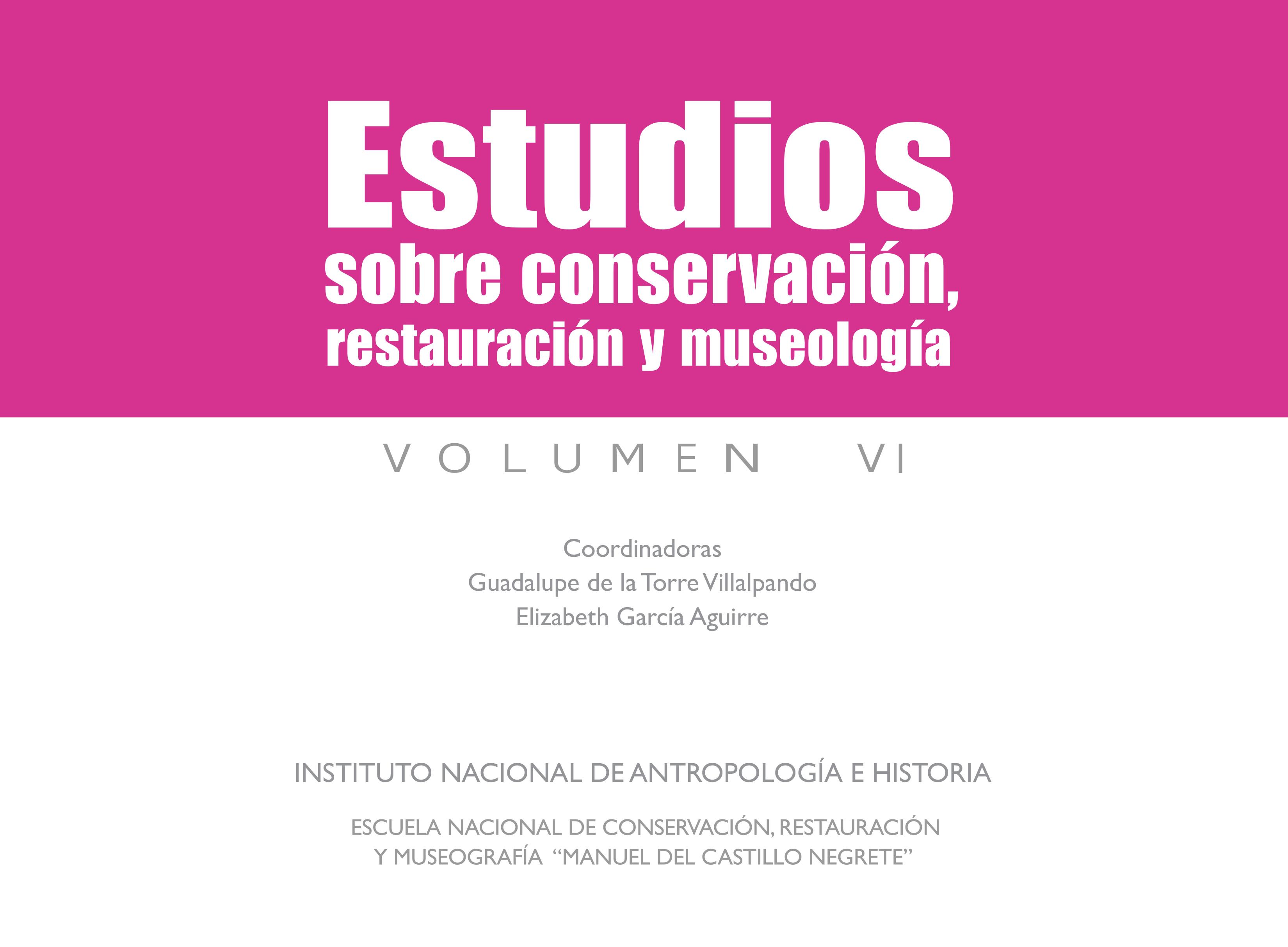 Ver Vol. 6 (2019): Estudios sobre Conservación, Restauración y Museología