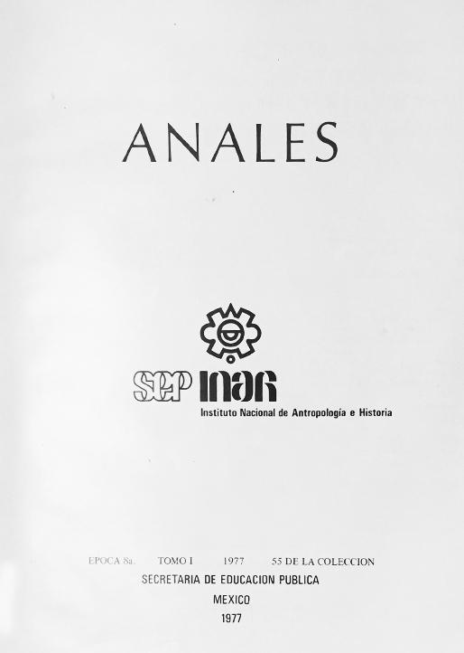 Ver 1977: Octava época (1977) Tomo I. Anales del Instituto Nacional de Antropología e Historia