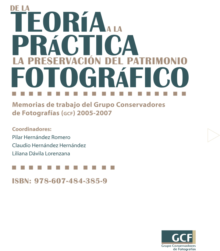 Ver DE LA TEORÍA A LA PRÁCTICA LA PRESERVACIÓN DEL PATRIMONIO FOTOGRÁFICO