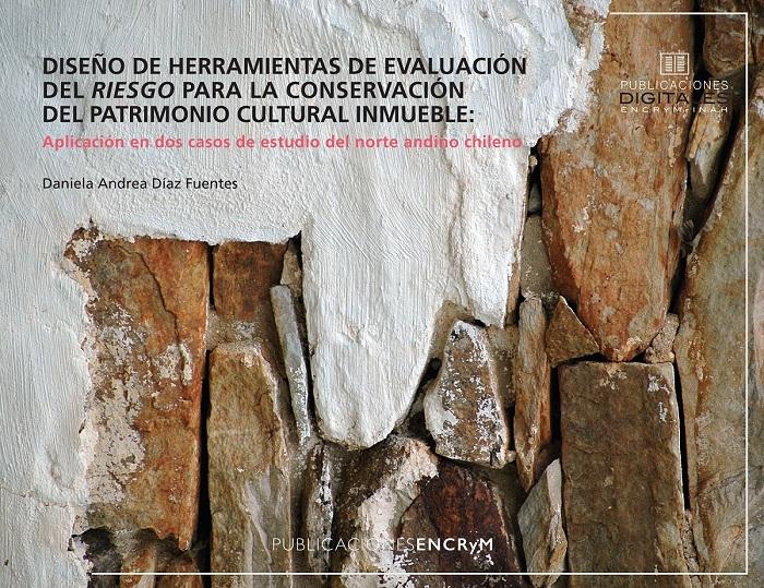 Ver Diseño de herramientas de evaluación del riesgo para la conservación del patrimonio cultural inmueble