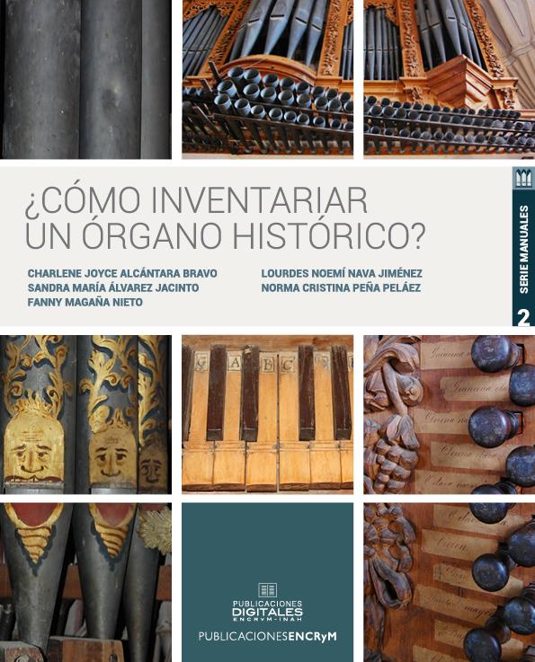 Ver ¿Cómo inventariar un órgano histórico?