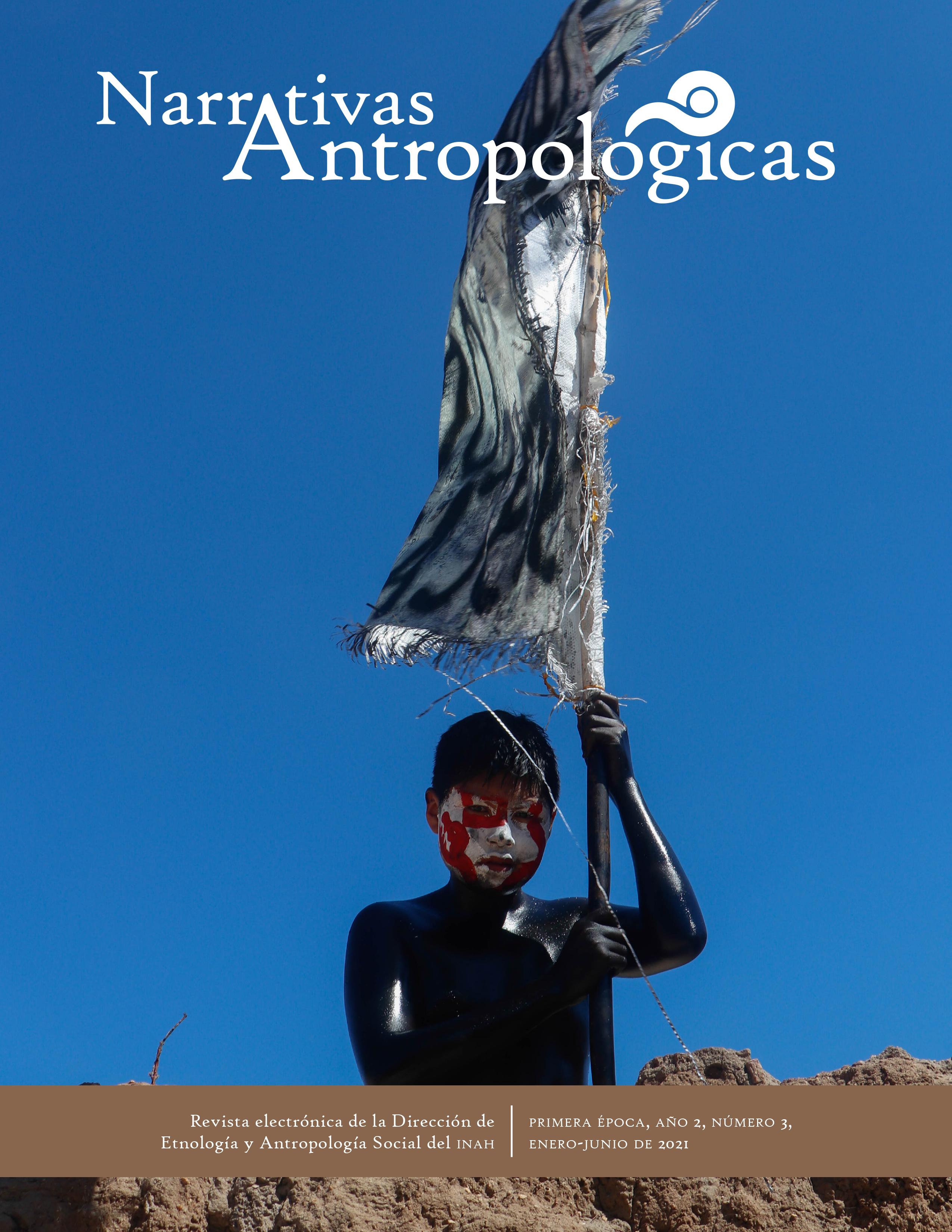 Ver Núm. 3 (2021): Narrativas Antropológicas