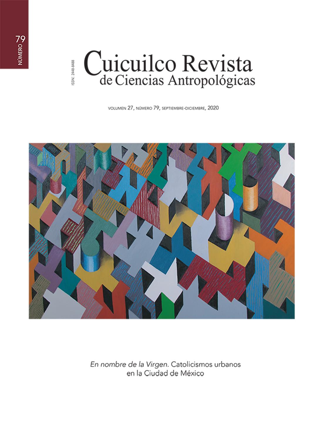 Ver Vol. 27 Núm. 79 (2020): En nombre de la Virgen. Catolicismos urbanos en la Ciudad de México