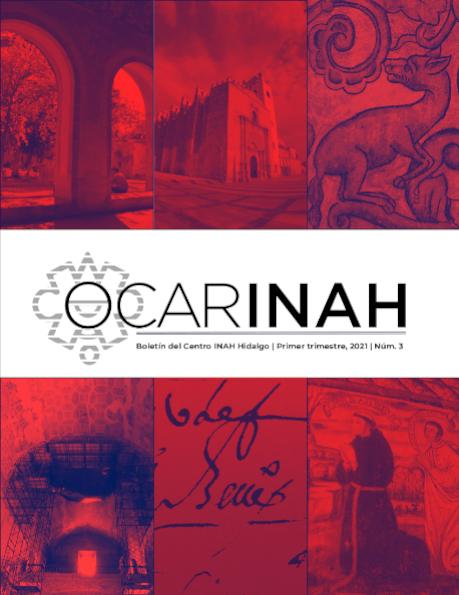 Ver Núm. 3 (2021): Boletín del Centro INAH Hidalgo