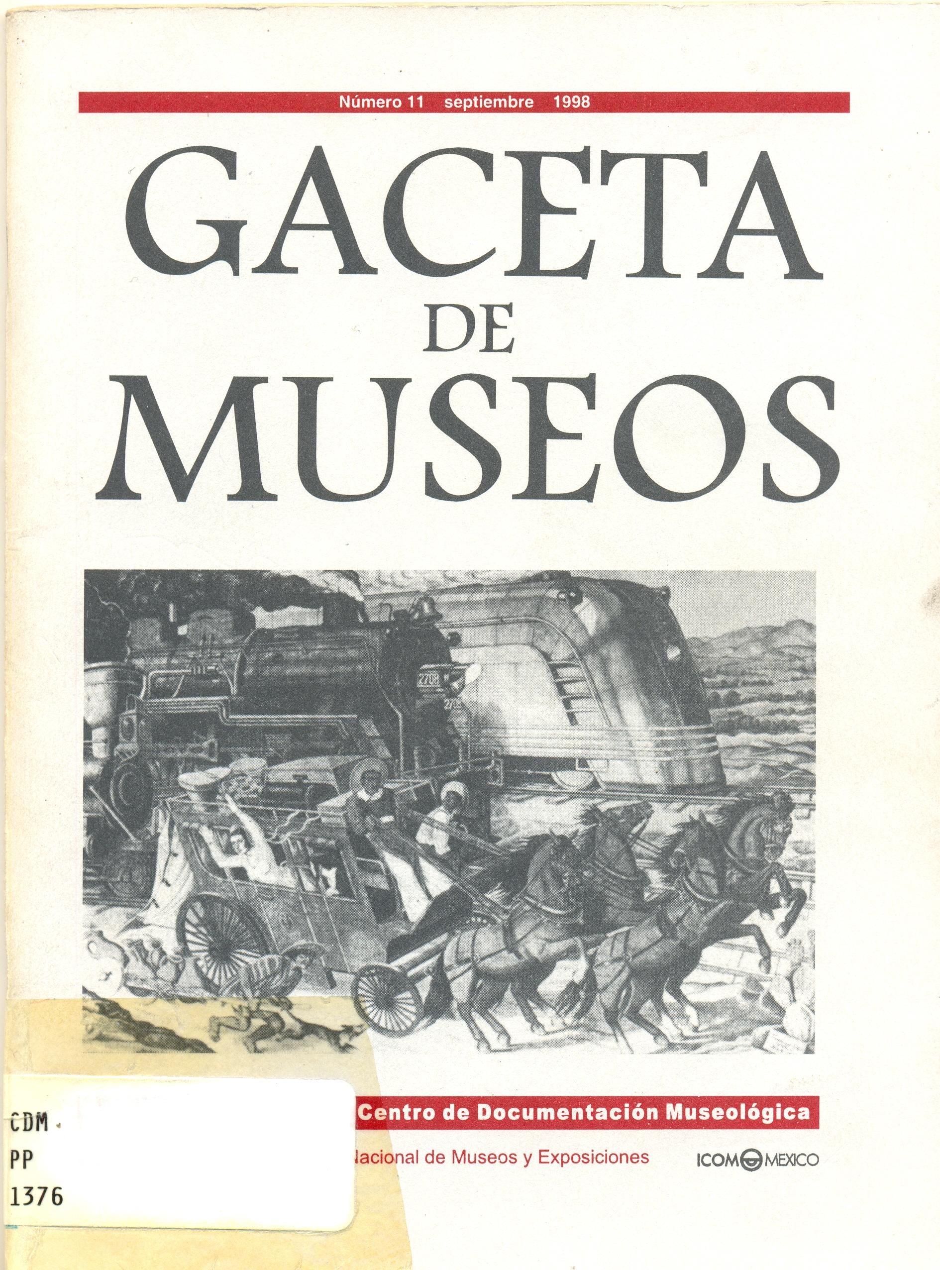 Ver Núm. 11 (1998): Gaceta de Museos